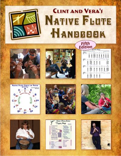 Clint & Vera's Native Flute Handbook